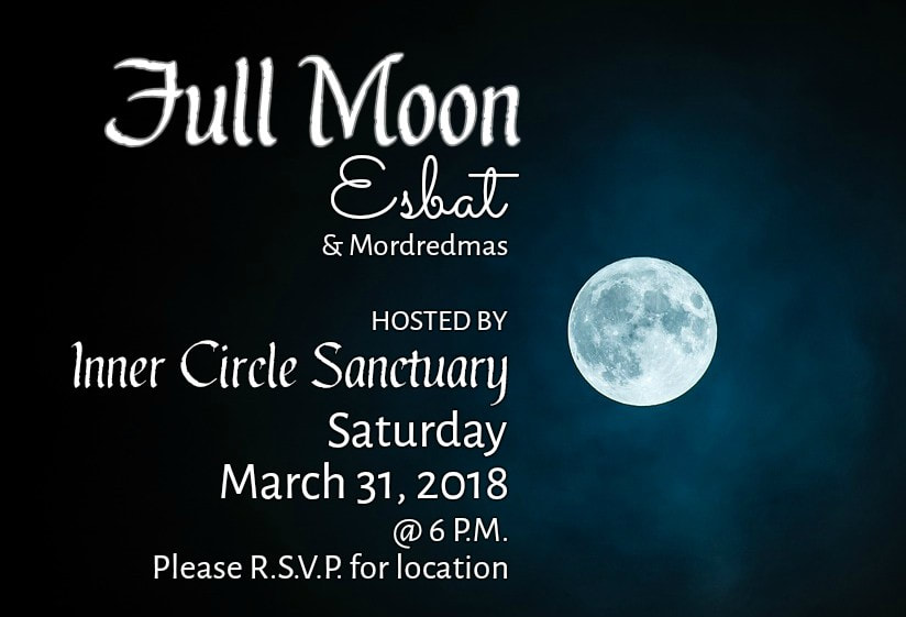 Inner Circle Sanctuary Full Moon Esbat 03-2018