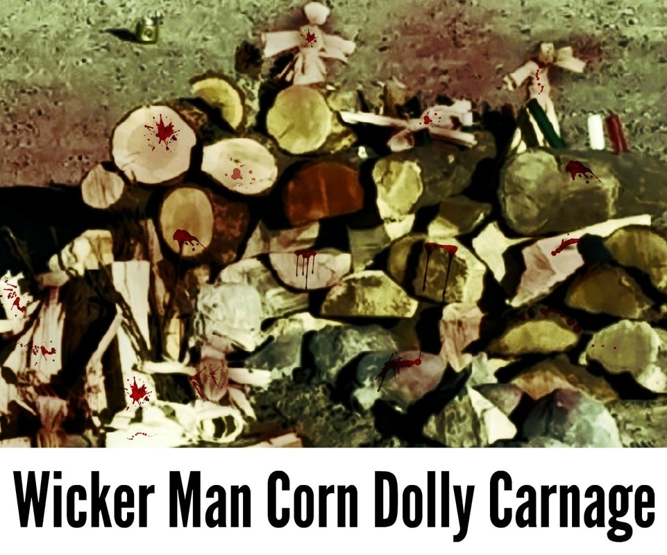 Wicker Man Corn Dolly Carnage