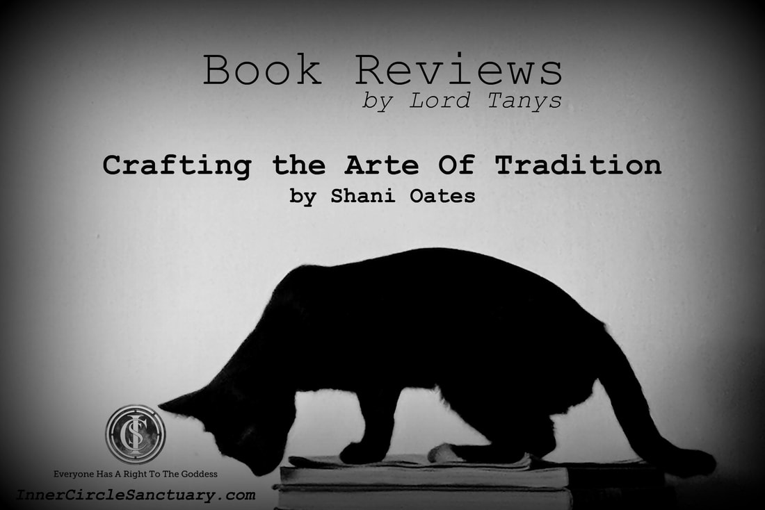 Book Review: Crafting the Arte Of Tradition by Shani Oates A Book Review by Lord Tanys