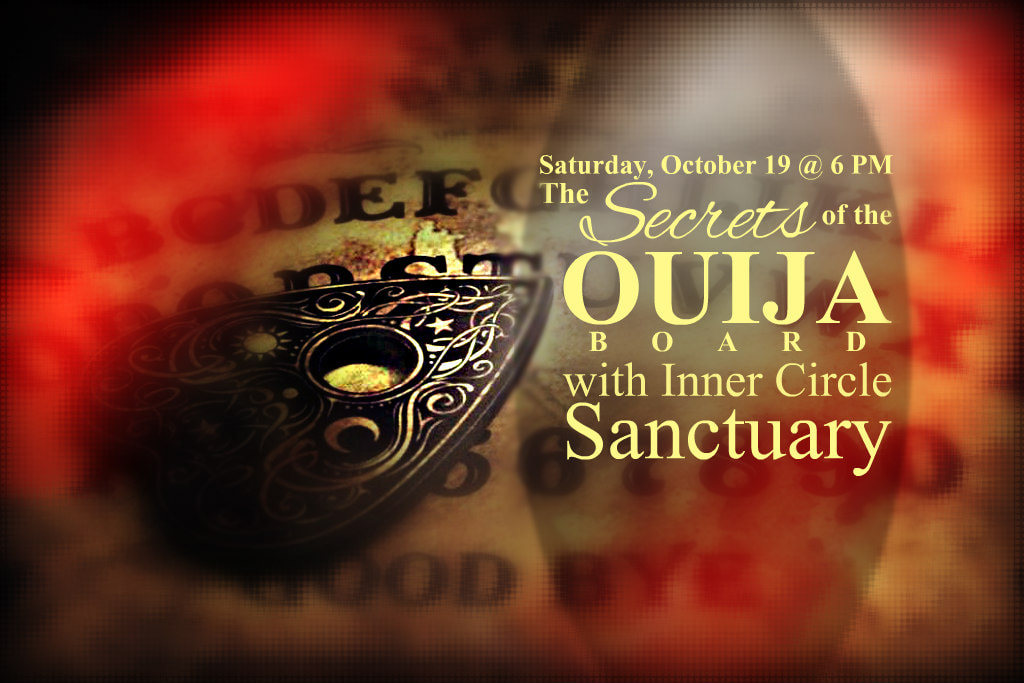 Inner Circle Sanctuary Ouija event