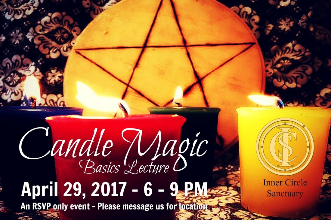 CANDLE MAGIC BASICS Presented by Inner Circle Sanctuary