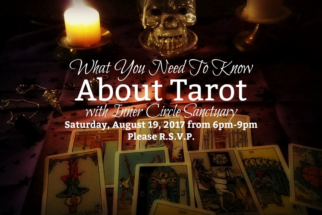 What You Need To Know About Tarot from Inner Circle Sanctuary